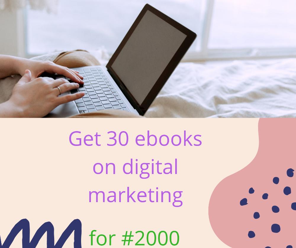 30 ebooks on digital marketing