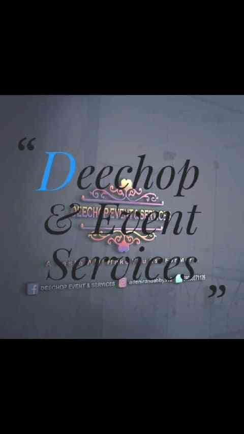 Deechop & Event services